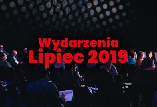 Nadchodzące wydarzenia w lipcu 2019