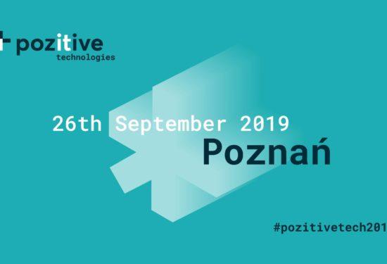 Pozitive technologies Poznań 2019 – 26 września 2019