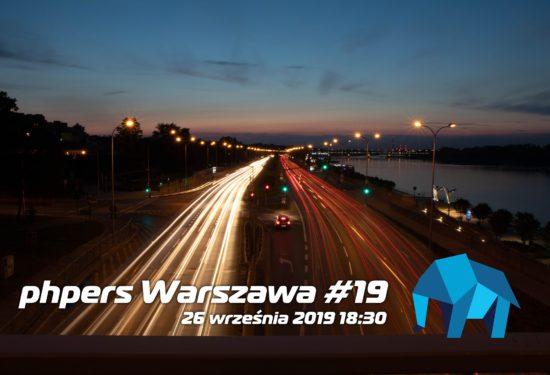 PHPers Warszawa #19 – 26 września 2019